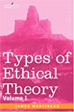 Types of Ethical Theory Volume I, James Martineau, 1596052597