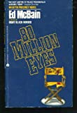 Eighty Million Eyes, Ed McBain, 038070367X