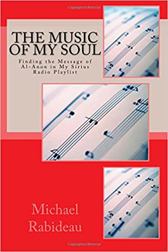 The Music of My Soul: Finding the Message of Al-Anon on My ...