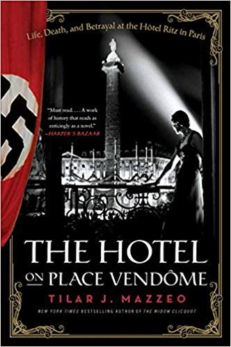 [By Tilar J Mazzeo] The Hotel on Place Vendome: Life, Death, and Betrayal at the Hotel Ritz in Paris-[Paperback] Best selling book for |Landmarks & Monuments| ()