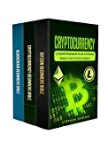 Cryptocurrency: 3 Manuscripts - Ultimate Beginners Guide to Making Money with Cryptocurrency like Bitcoin, Ethereum and altcoins
