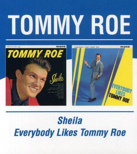 Shelia/Everybody Likes Tommy Roe / Tommy Roe