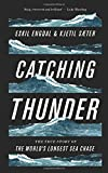 img - for Catching Thunder: The Story of the World s Longest Sea Chase book / textbook / text book
