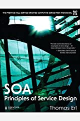SOA Principles of Service Design (The Pearson Service Technology Series from Thomas Erl) Kindle Edition