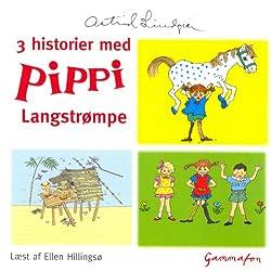 3 historier med Pippi Langstrømpe [3 stories with Pippi Longstocking]