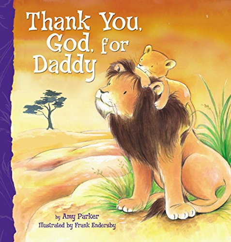 Thank You, God, For Daddy (Thanking For The Gift)
