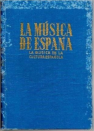 LA MUSICA DE ESPAÑA. LA MUSICA EN LA CULTURA ESPAÑOLA.: Amazon.es: SALAZAR, Adolfo.: Libros