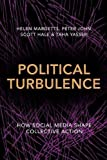 img - for Political Turbulence: How Social Media Shape Collective Action book / textbook / text book