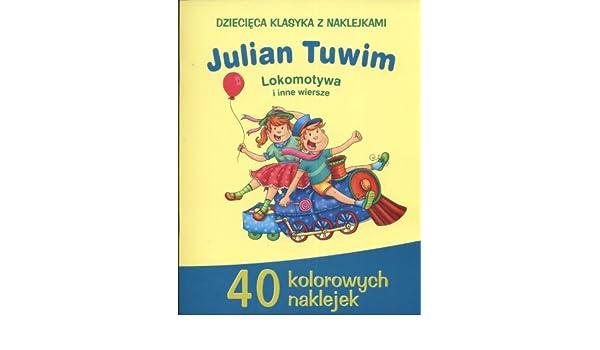 Julian Tuwim Lokomotywa I Inne Wiersze Amazones Libros En