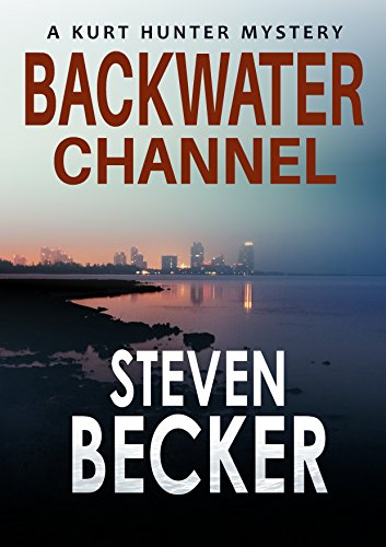 [D0wnl0ad] Backwater Channel (Kurt Hunter Mysteries Book 2) W.O.R.D
