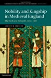 Nobility and Kingship in Medieval England, Andrew Spencer, 110702675X