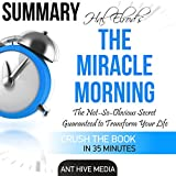 Download Summary: Hal Elrod's The Miracle Morning: The Not-So-Obvious Secret Guaranteed to Transform Your Life (Before 8AM) in PDF ePUB Free Online