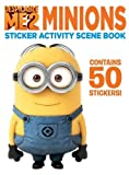 Despicable Me 2: Minions Sticker Activity Scene Book by Author (2013-06-06)