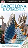 Eyewitness Travel Guides Barcelona and Catalonia, Mary-Ann Gallagher, 0756694744