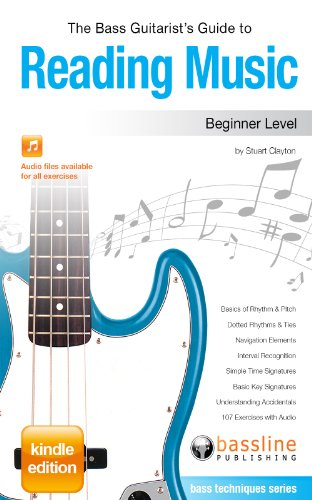 The Bass Guitarist's Guide to Reading Music - Beginner Level (Bass (Essential Music Guide)