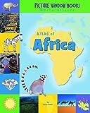 Atlas of Africa, Karen Foster, 1404838805