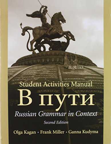 Reference Grammar, Student Activities Manual, and Audio CD's for V PUti: Russian Grammar in Context Textbook and Student Activities Manual (2nd Edition)