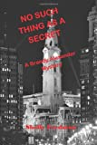 No Such Thing As a Secret, Shelly Fredman, 1494288362