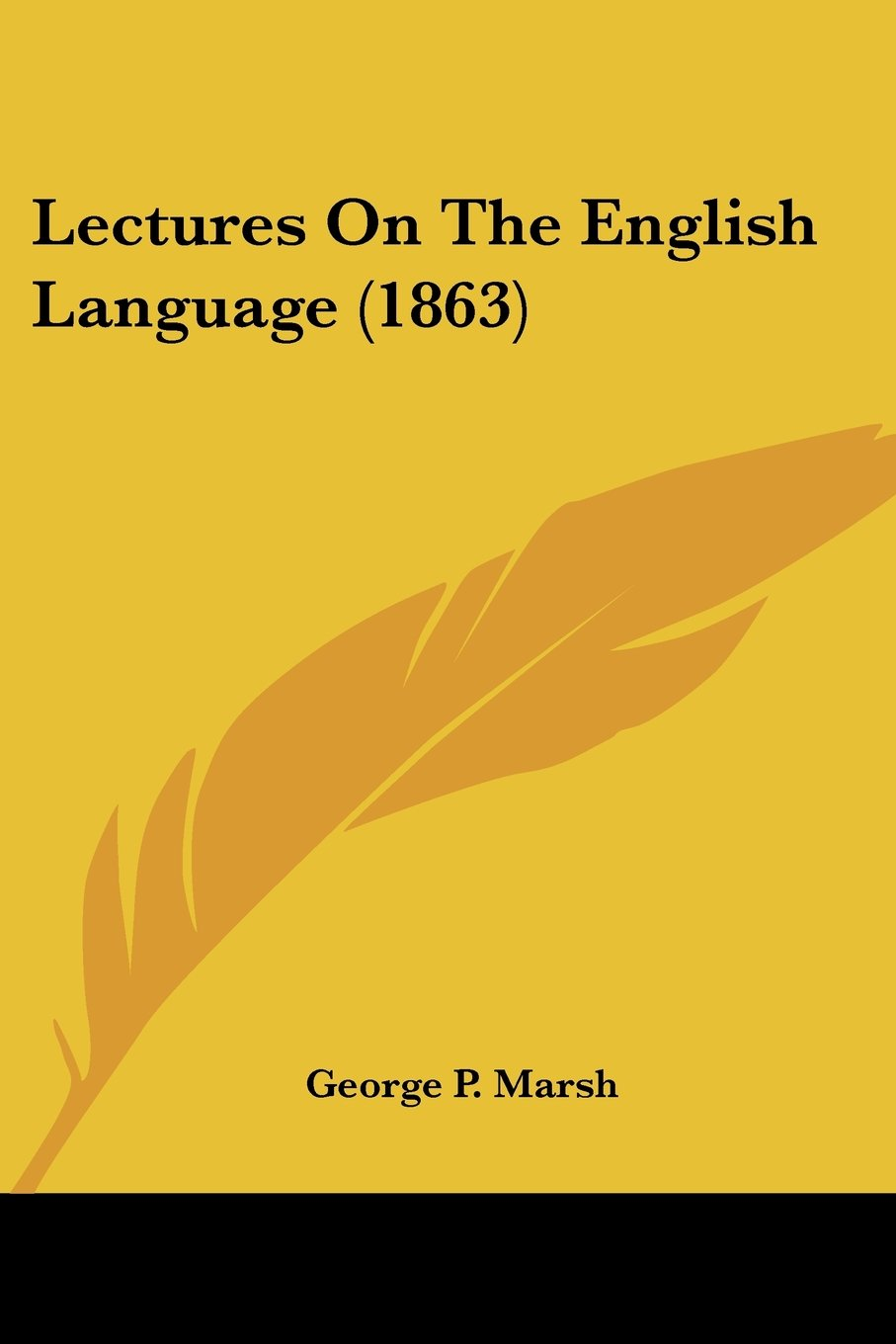 Read Online Lectures On The English Language (1863) PDF