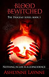 Blood Bewitched (The Progeny Series, Book 5)
