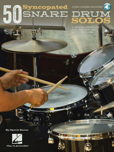 50 Syncopated Snare Drum Solos: A Modern Approach for Jazz, Pop, and Rock Drummers