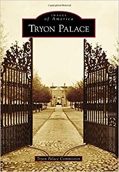 Tryon Palace (Images of America) by Tryon Palace Commission (2015-04-13)