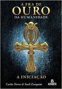 Era de Ouro da Humanidade - 9788598307237 - Livros na