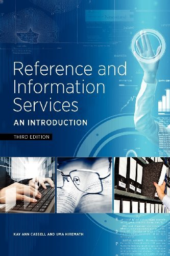By Kay Ann Cassell - Reference and Information Services: An Introduction (3rd edition)