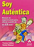 Soy Autentica, Yvonne Collins and Sandy Rideout, 8480886366