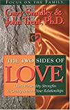 The Two Sides of Love, Gary Smalley and John T. Trent, 1561790710