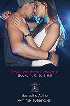 The Rockstar Series Boxset 2(Books 4 - 6.5) by [Mercier, Anne]