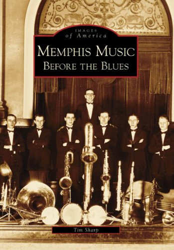 Memphis Music Before the Blues (TN) (Images of America)
