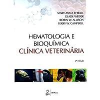 Hematologia e Bioquímica Clínica Veterinária