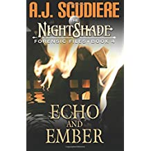The NightShade Forensic Files: Echo and Ember