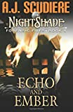 The NightShade Forensic Files: Echo and Ember (Book 4) (Volume 4)