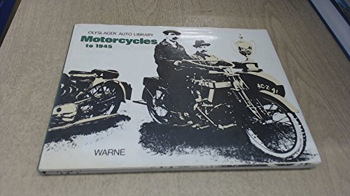 Motorcycles to 1945 (Olyslager Auto Library)