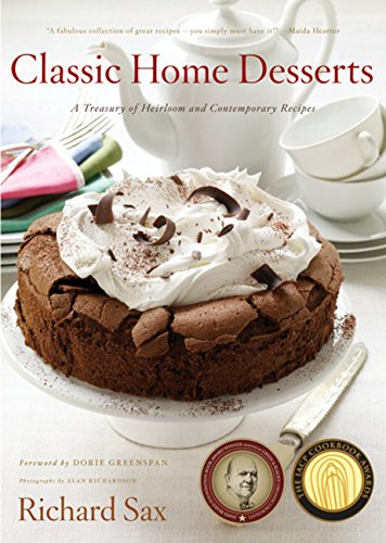 Classic Home Desserts: A Treasury of Heirloom and Contemporary Recipes by Rux Martin/Houghton Mifflin Harcourt