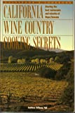 California Wine Country Cooking Secrets, Kathleen D. Fish, 0962047287