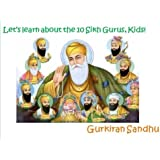 Let's learn about the 10 Sikh Gurus, Kids!