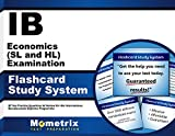 IB Economics (SL and HL) Examination Flashcard Study System: IB Test Practice Questions & Review for the International Baccalaureate Diploma Programme (Cards)