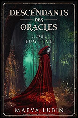 Fugitive: Livre 1 (Descendants des Oracles) - Maéva Lubin
