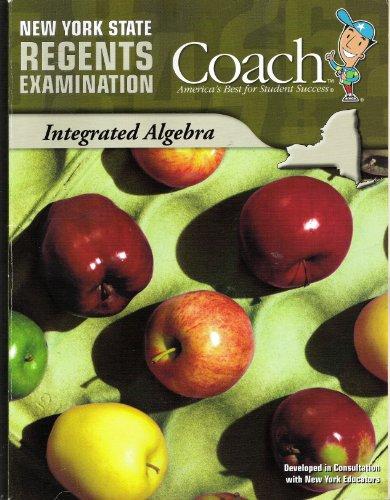 NYS Regents Examination Coach Integrated Algebra