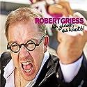 Ich glaub' es hackt Hörspiel von Robert Griess Gesprochen von: Robert Griess