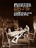 Wharton Esherick and the Birth of the American Modern