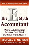 img - for The E-Myth Accountant: Why Most Accounting Practices Don't Work and What to Do About It book / textbook / text book