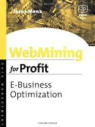 WebMining for Profit: E-Business Optimization