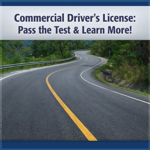 Commercial Driving License: Commercial Driving License Test