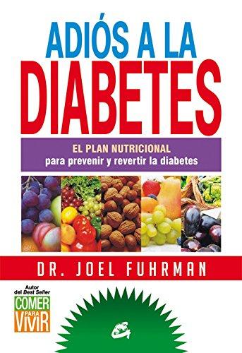 Adios a la diabetes (Spanish Edition)