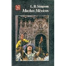 Muchos Méxicos (Historia) (Spanish Edition)