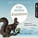 Zehn zärtliche Kratzbürsten | Arto Paasilinna